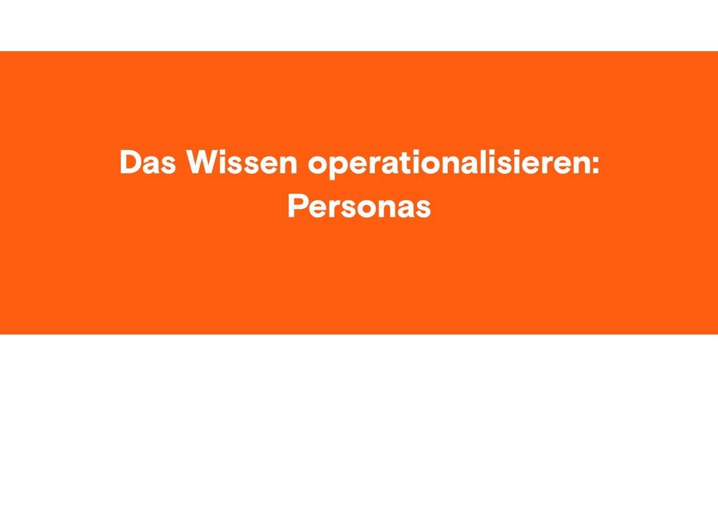 #ID37 Das Wissen operationalisieren: Personas