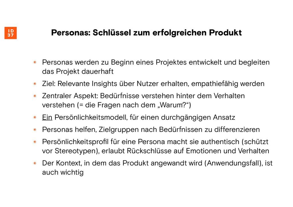 ๏ Personas werden zu Beginn eines Projektes ent...