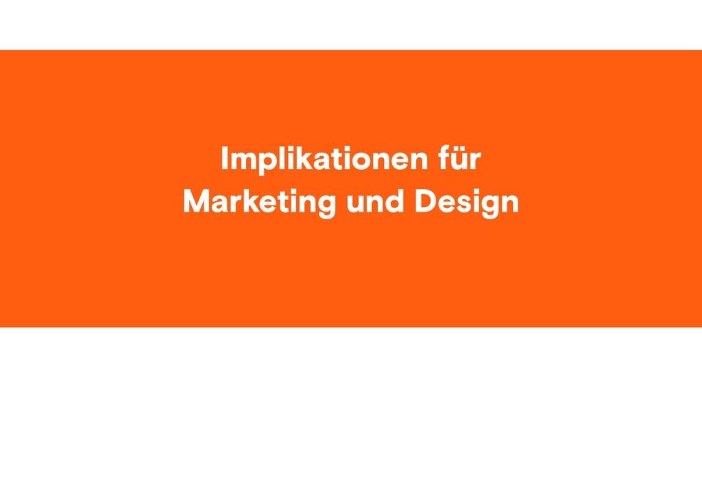 #ID37 Implikationen für Marketing und Design