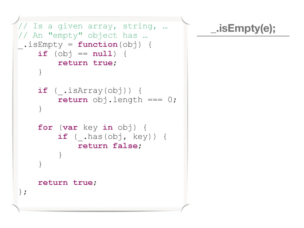 """// Is a given array, string, … // An """"empty"""" ob..."""