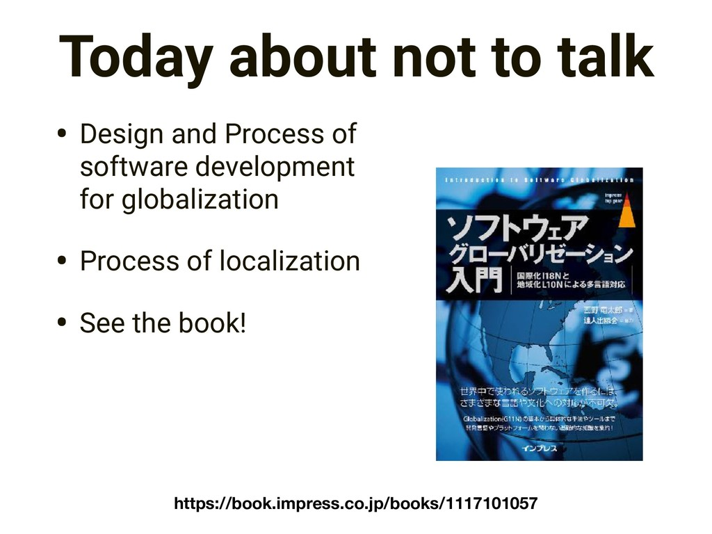 Today about not to talk • Design and Process of...