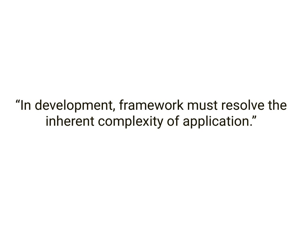 """In development, framework must resolve the inh..."