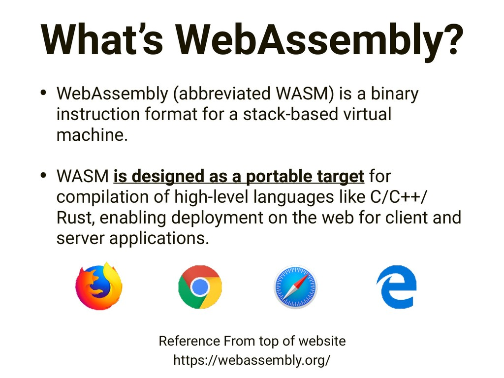 What's WebAssembly? • WebAssembly (abbreviated ...