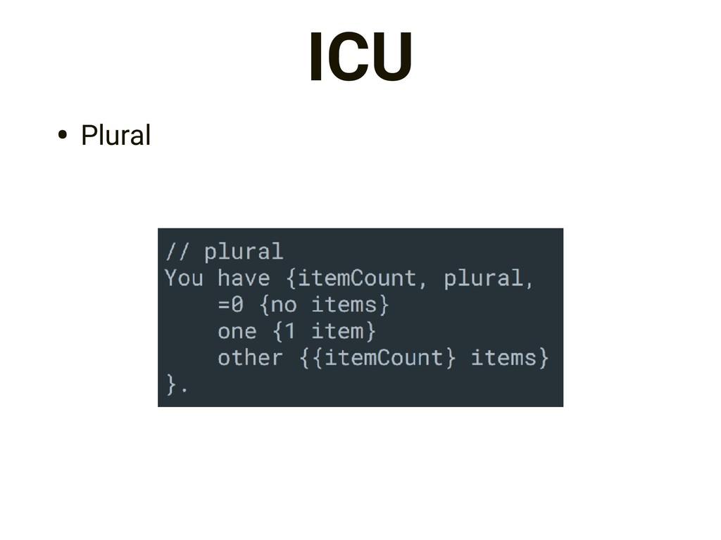 ICU • Plural