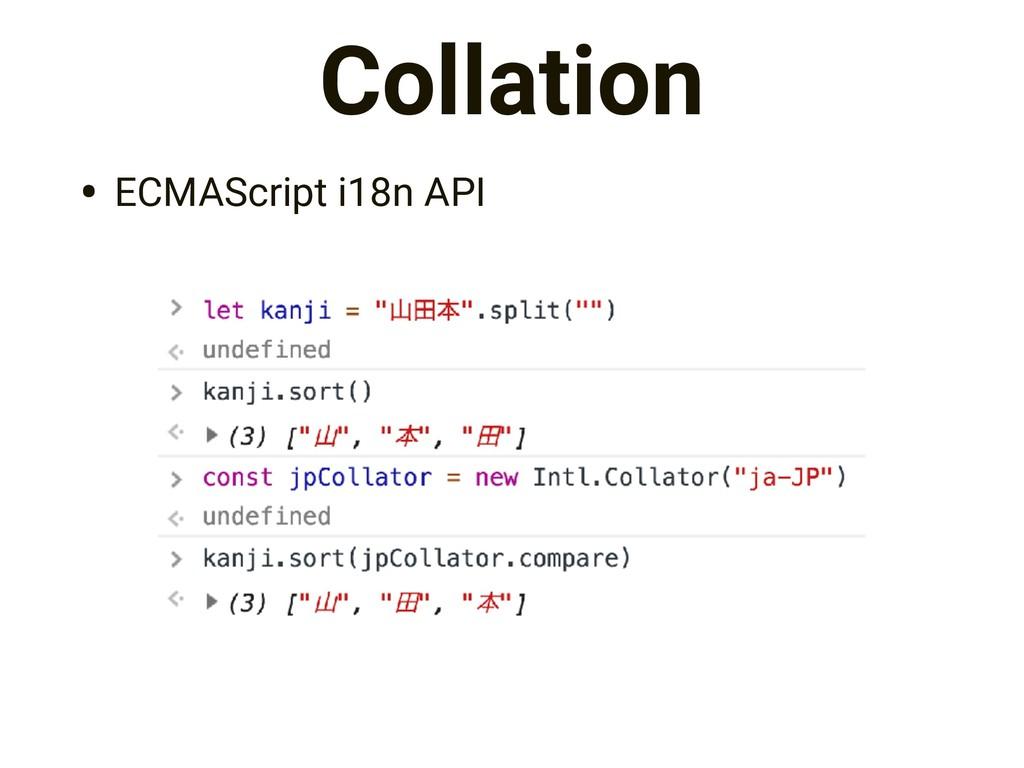 Collation • ECMAScript i18n API