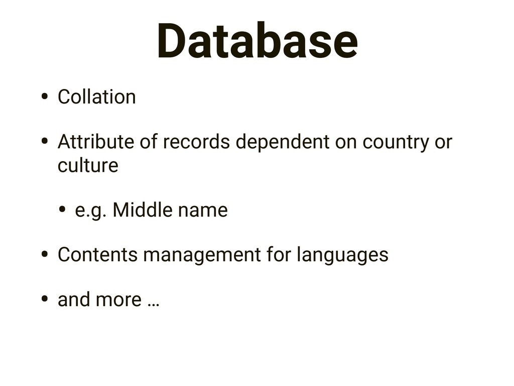Database • Collation • Attribute of records dep...