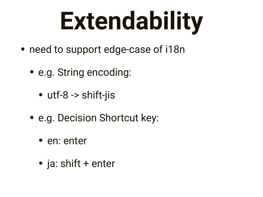 Extendability • need to support edge-case of i1...