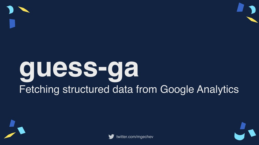 twitter.com/mgechev guess-ga Fetching structure...