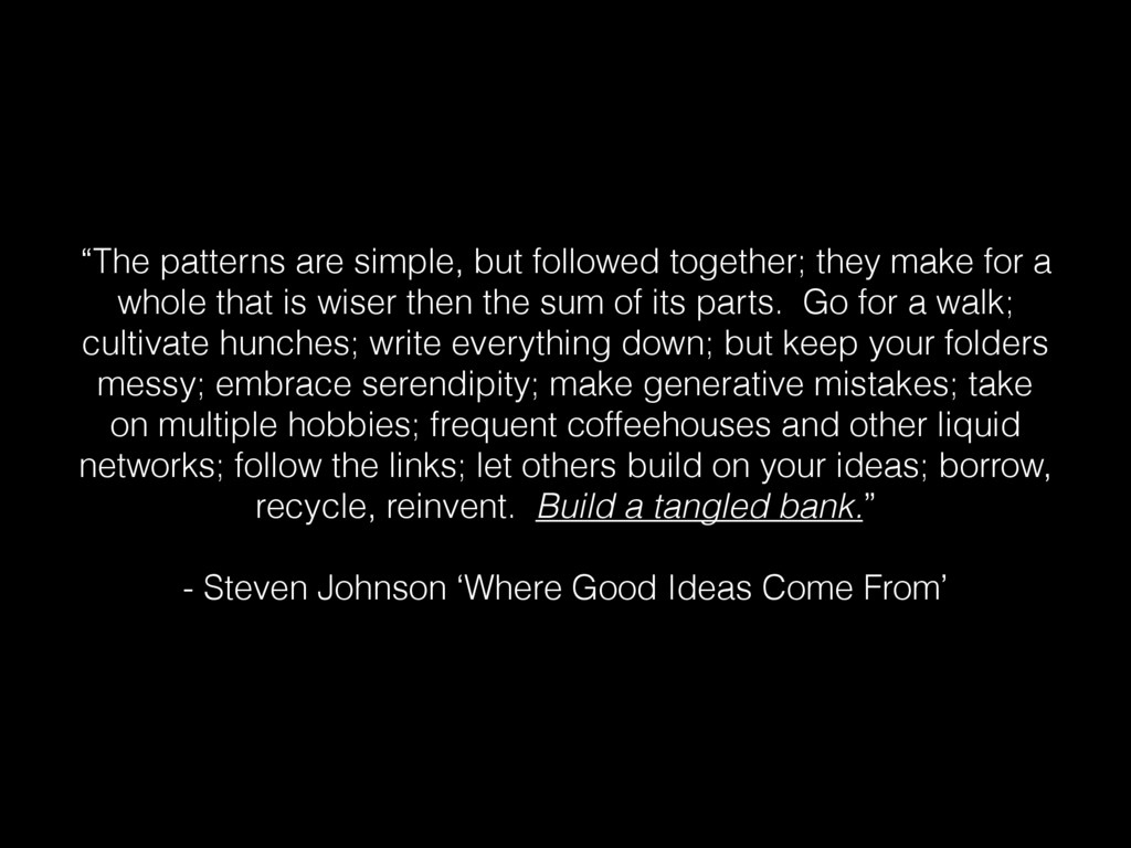 """""""The patterns are simple, but followed together..."""