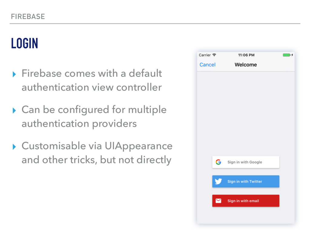 FIREBASE ▸ Firebase comes with a default authen...