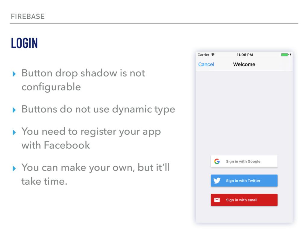 FIREBASE ▸ Button drop shadow is not configurabl...