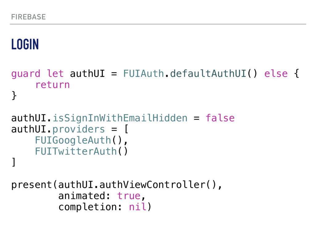 FIREBASE guard let authUI = FUIAuth.defaultAuth...