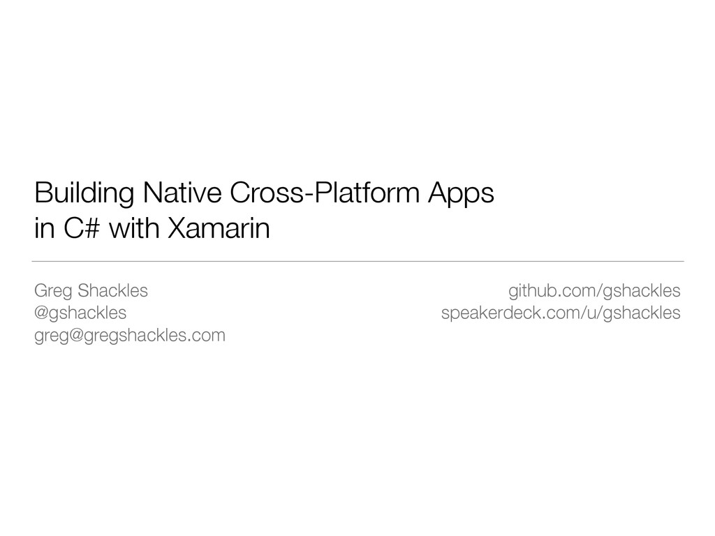 Building Native Cross-Platform Apps in C# with ...