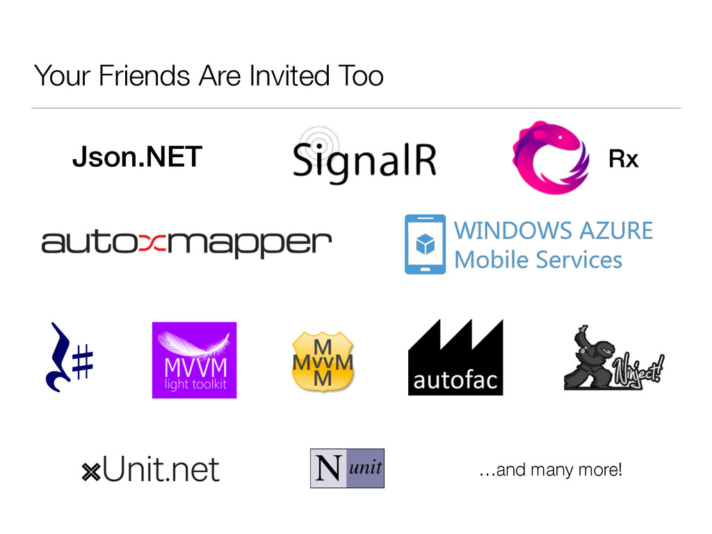 Your Friends Are Invited Too Json.NET Rx …and m...