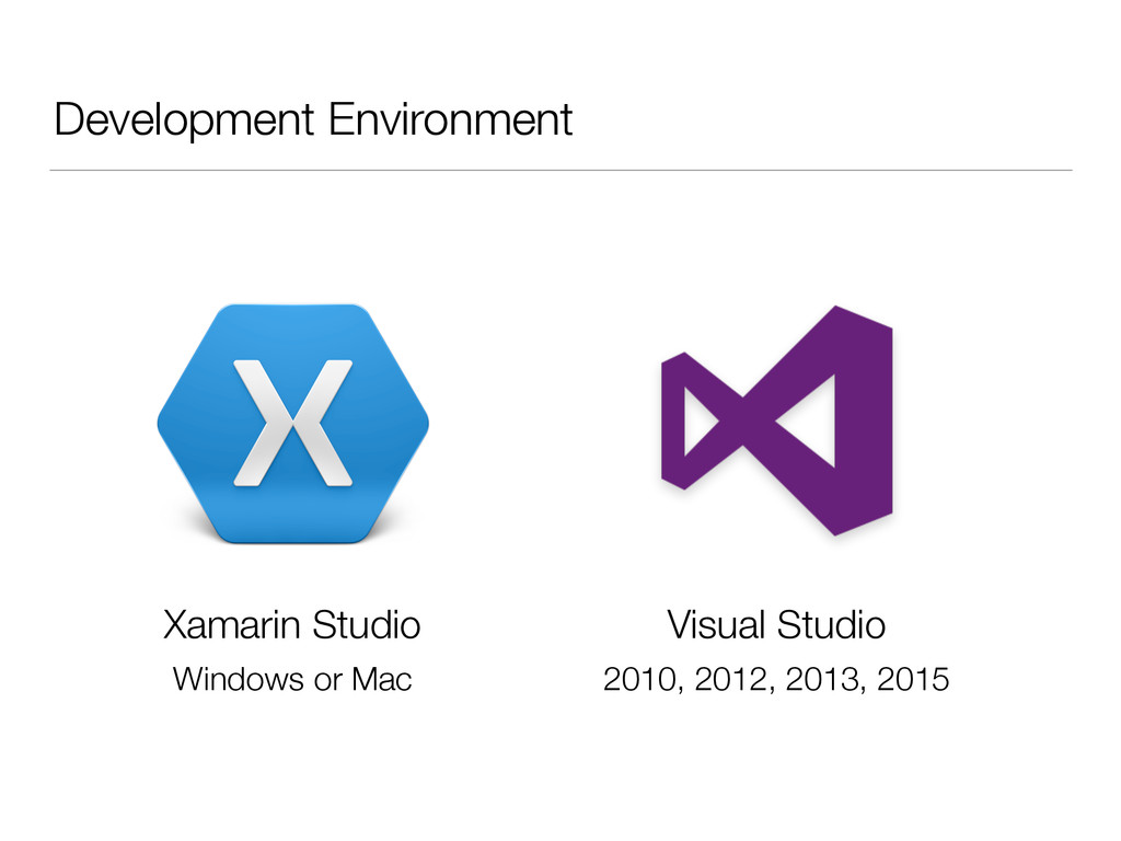 Development Environment Xamarin Studio Visual S...