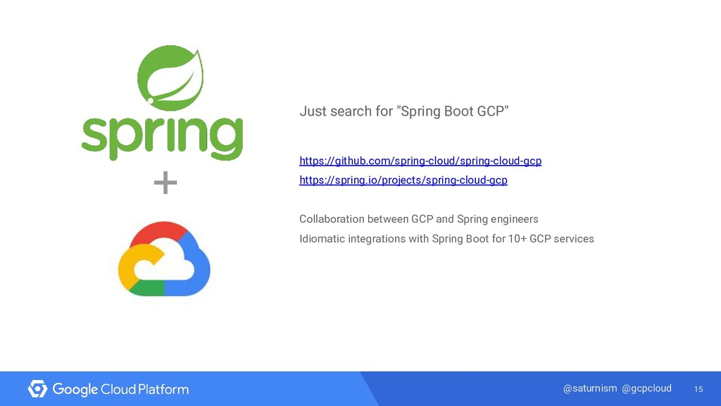 "15 @saturnism @gcpcloud Just search for ""Spring..."