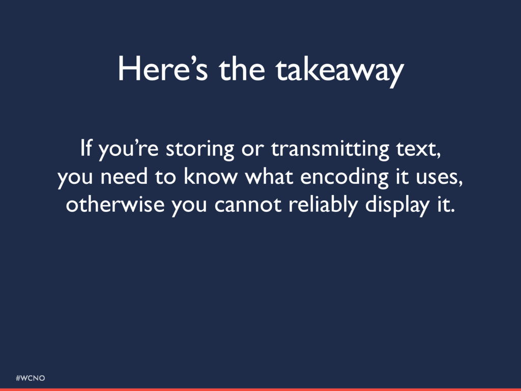 #WCNO Here's the takeaway If you're storing or ...