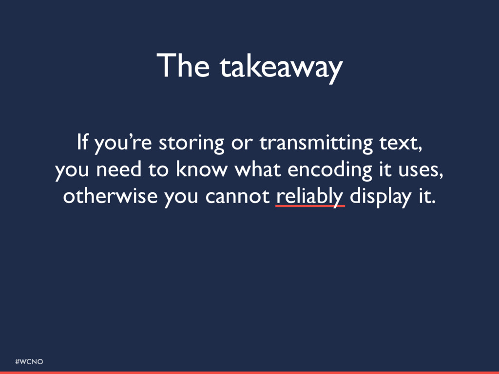 #WCNO The takeaway If you're storing or transmi...