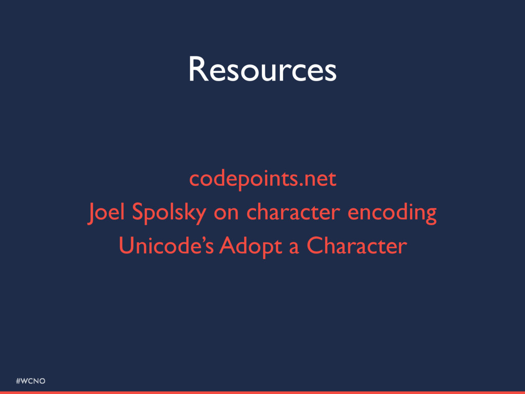#WCNO Resources codepoints.net Joel Spolsky on ...