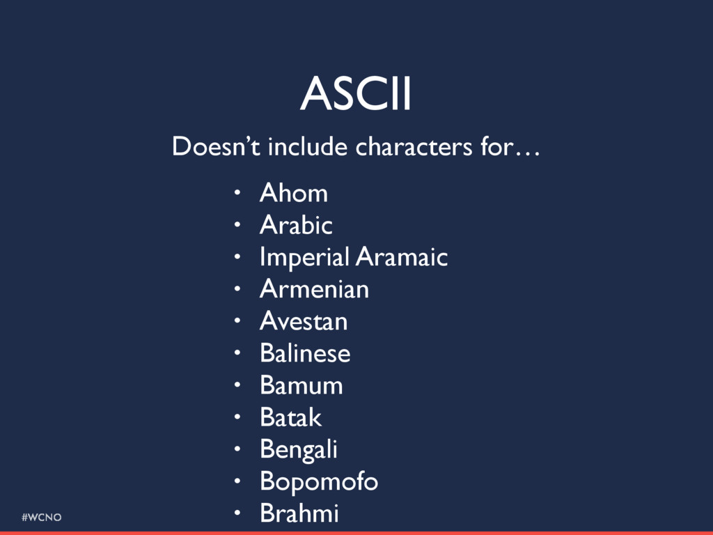 #WCNO ASCII Doesn't include characters for… • A...
