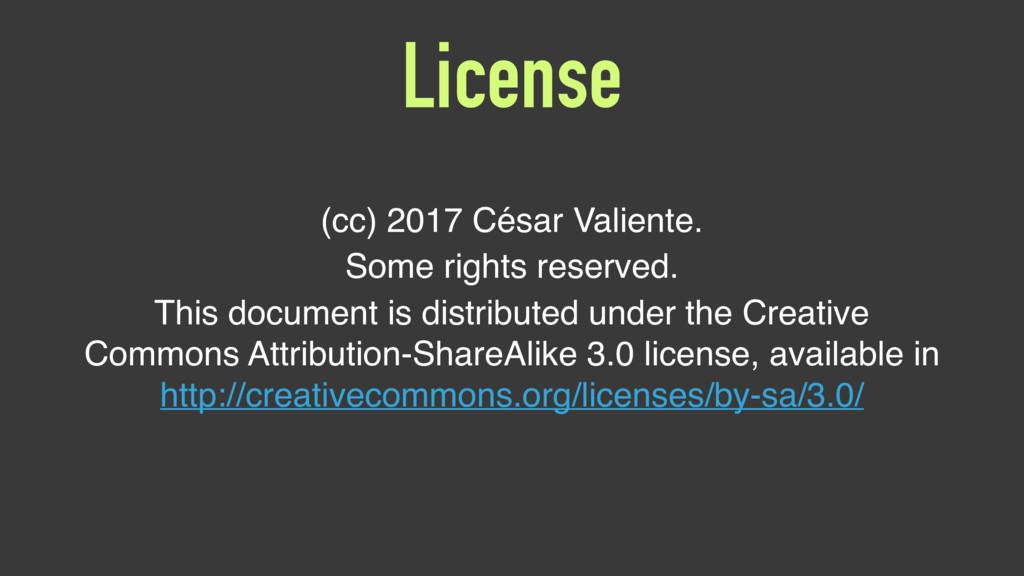 License (cc) 2017 César Valiente. Some rights r...