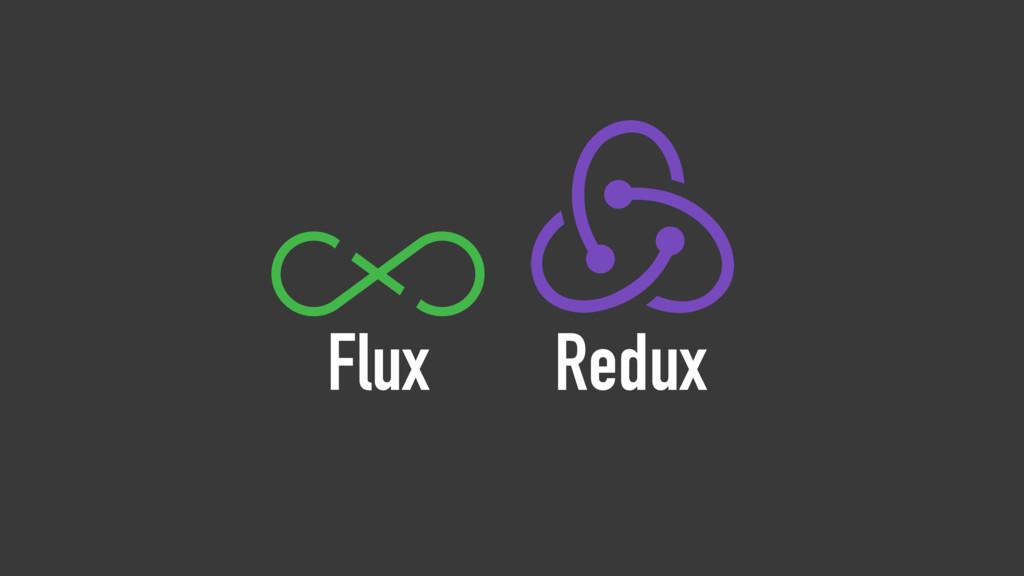 Flux Redux