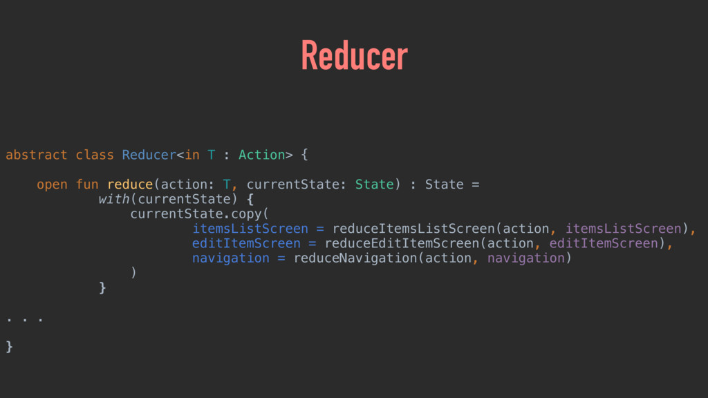 abstract class Reducer<in T : Action> {