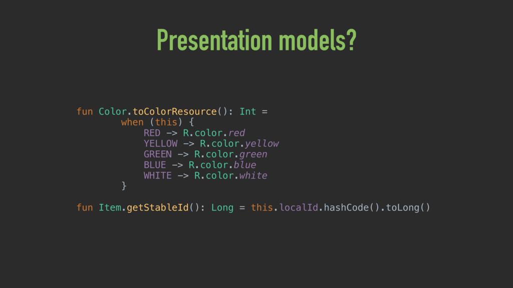 Presentation models? fun Color.toColorResource(...