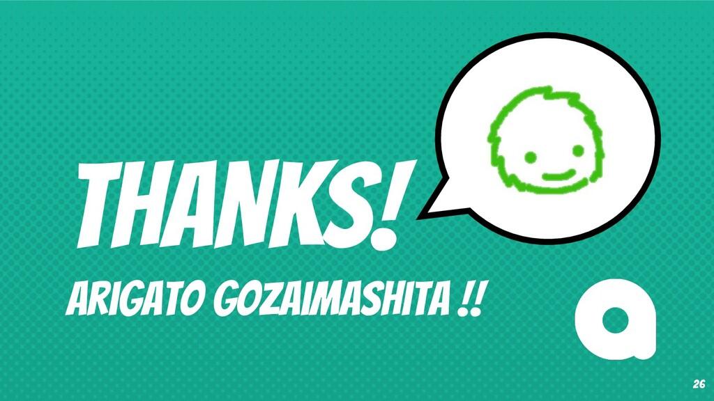 THANKS! Arigato Gozaimashita !! 26