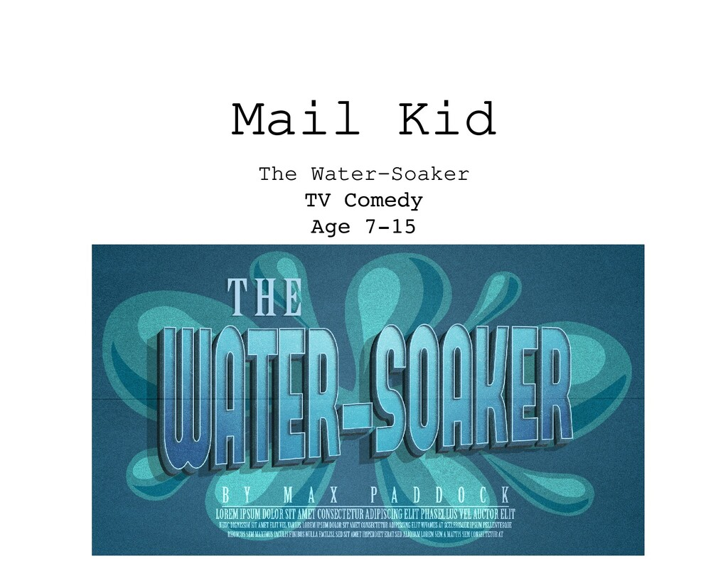 Mail Kid The Water-Soaker TV Comedy Age 7-15
