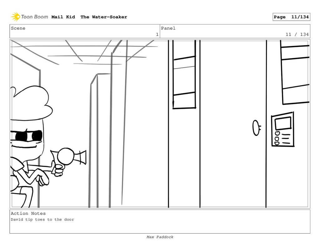 Scene 1 Panel 11 / 134 Action Notes David tip t...