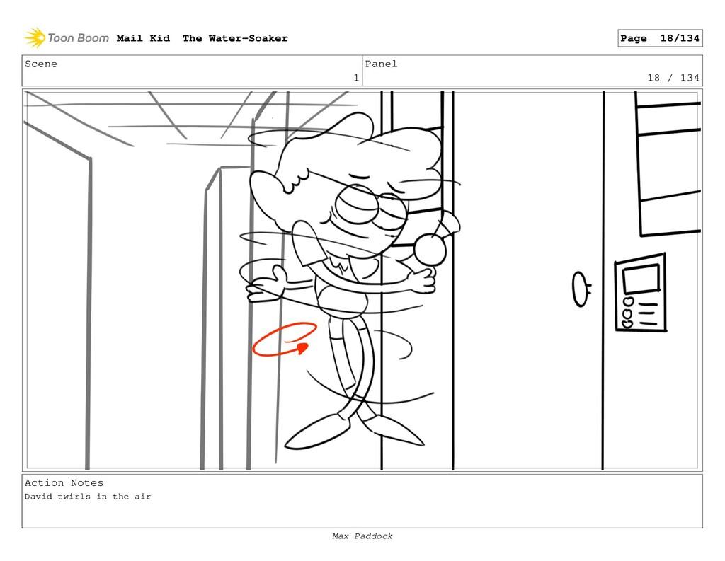 Scene 1 Panel 18 / 134 Action Notes David twirl...