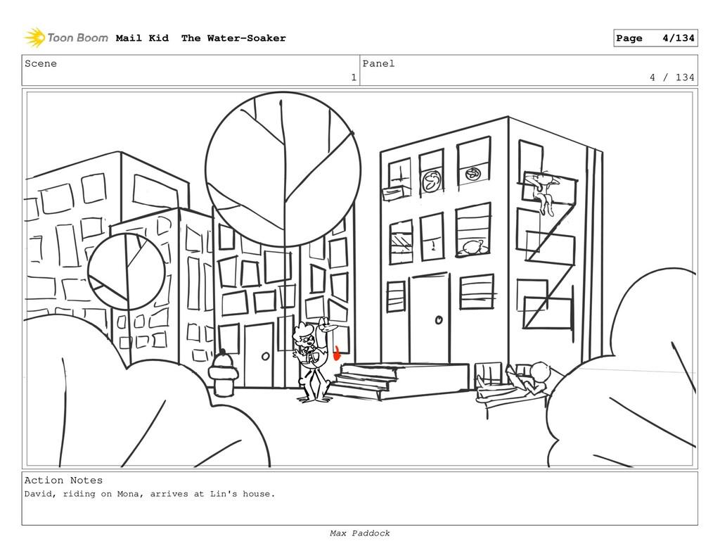 Scene 1 Panel 4 / 134 Action Notes David, ridin...