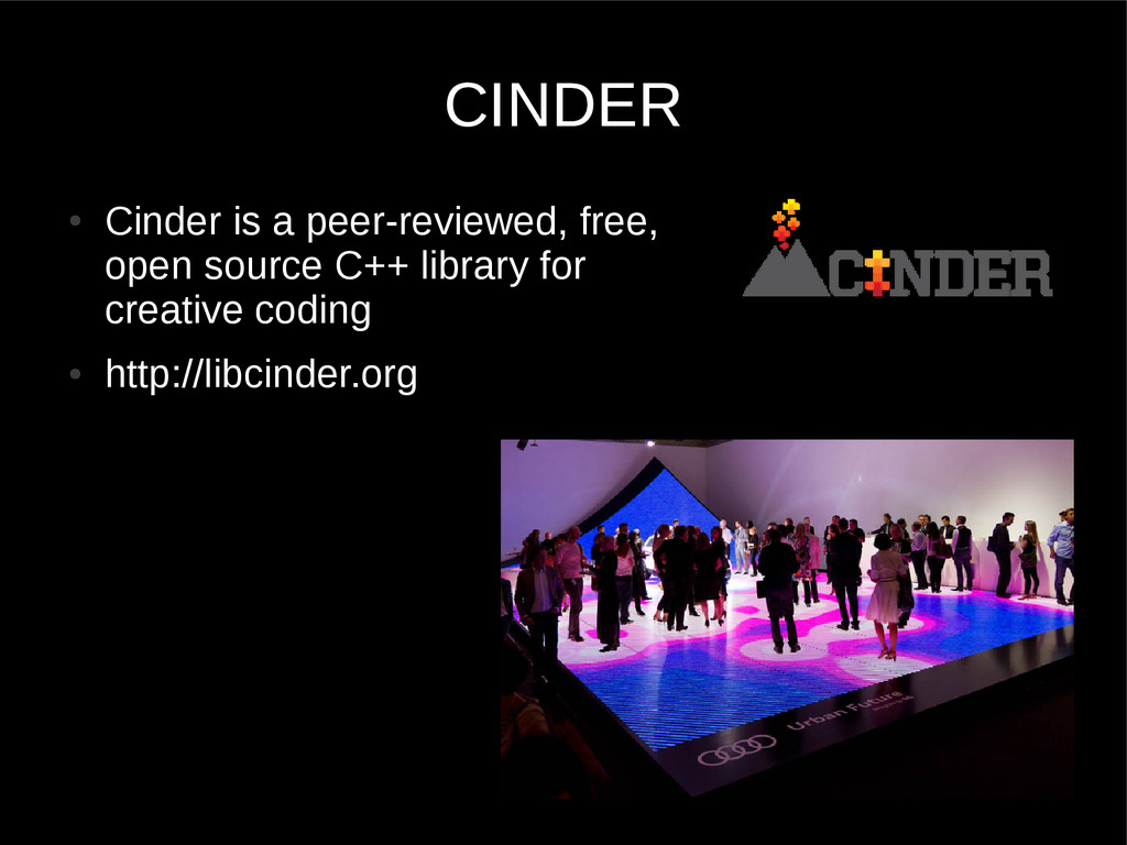 ● Cinder is a peer-reviewed, free, open source ...