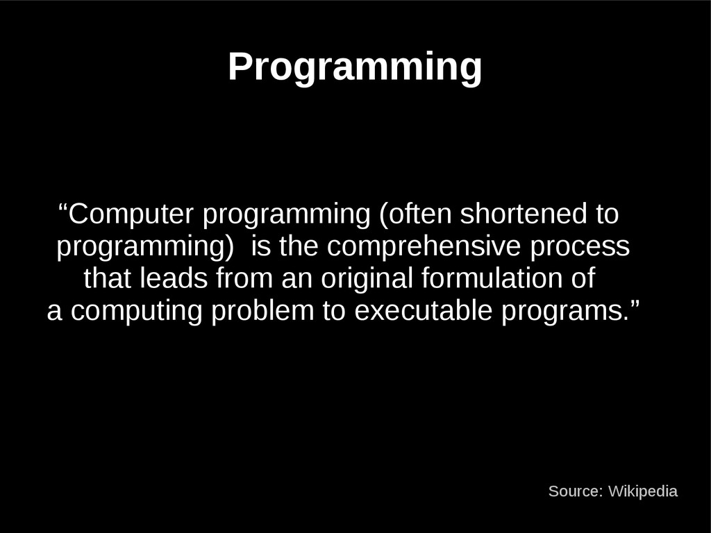 "Programming ""Computer programming (often shorte..."