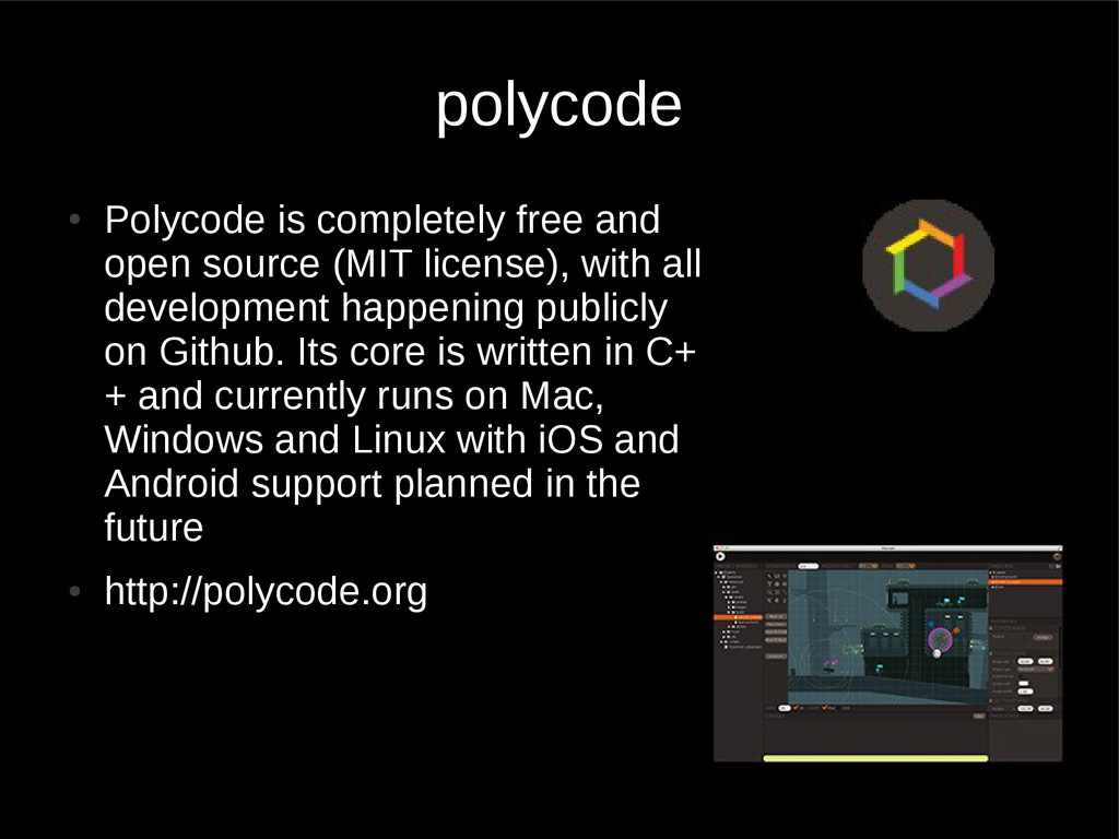 polycode ● Polycode is completely free and open...