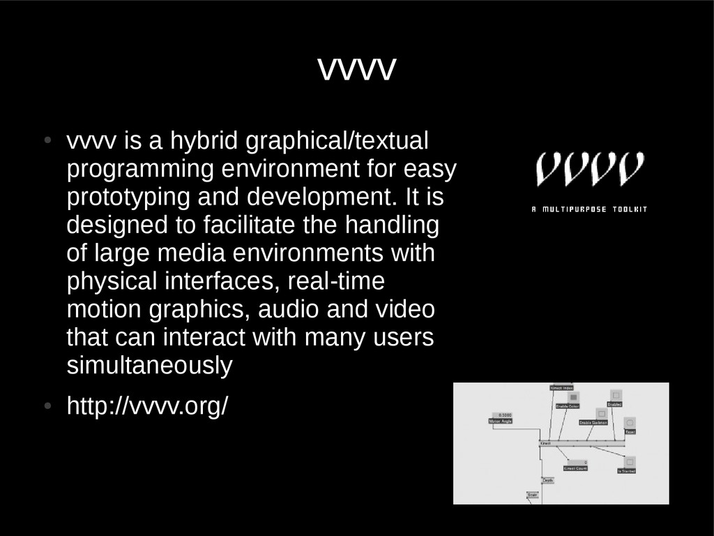 vvvv ● vvvv is a hybrid graphical/textual progr...