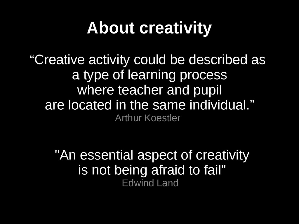 """Creative activity could be described as a type..."