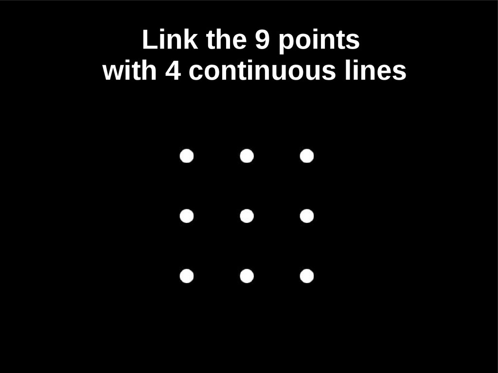 Link the 9 points with 4 continuous lines
