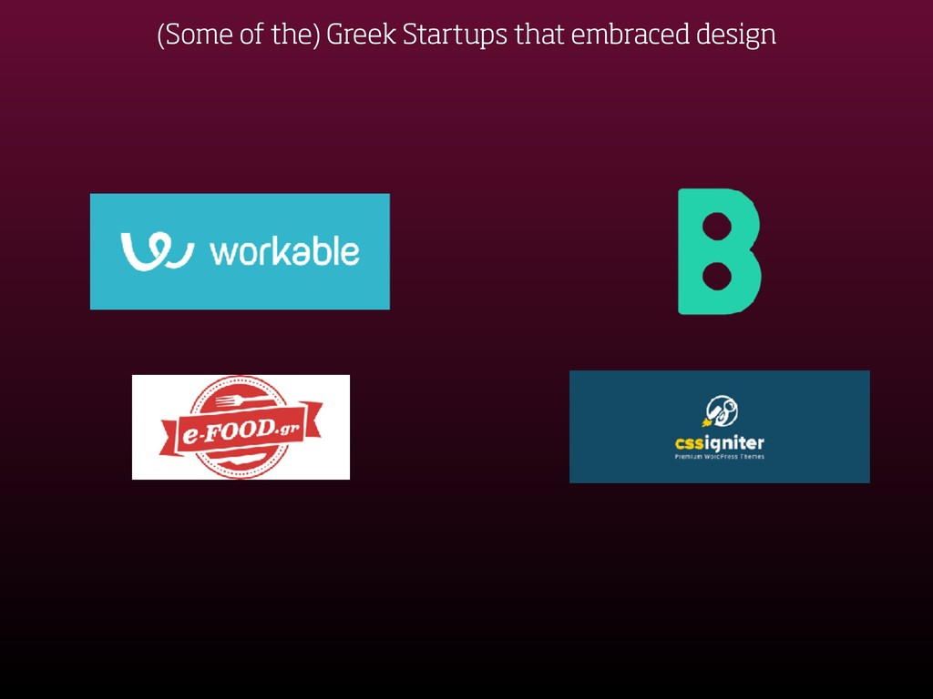 (Some of the) Greek Startups that embraced desi...