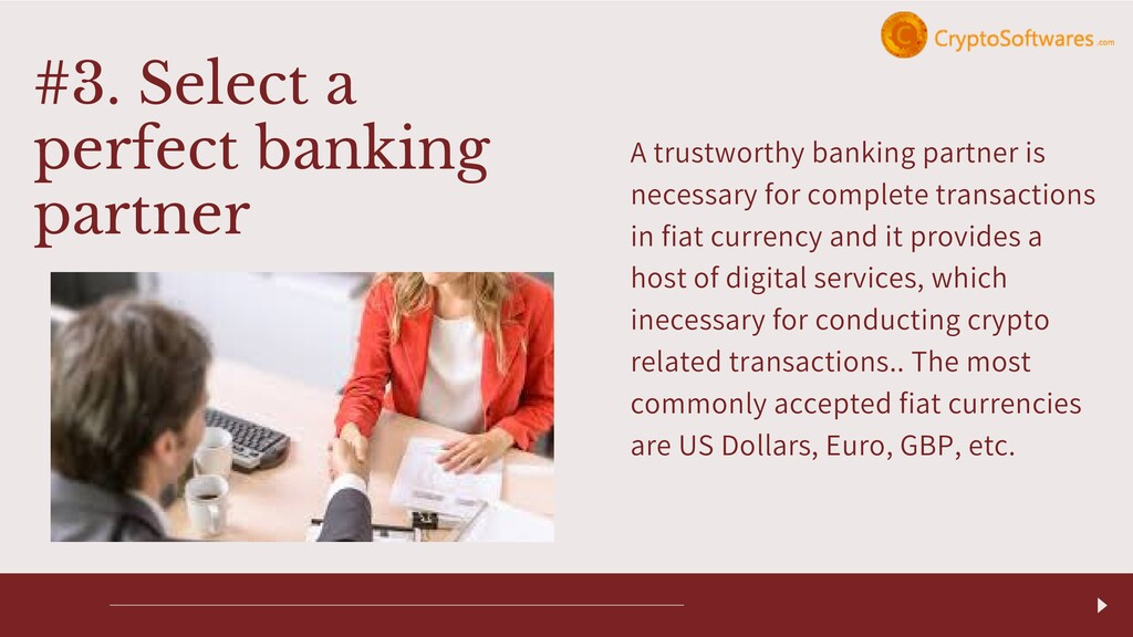 A trustworthy banking partner is necessary for ...