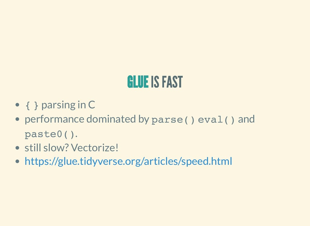 GLUE GLUE GLUE GLUE IS FAST IS FAST { } parsing...