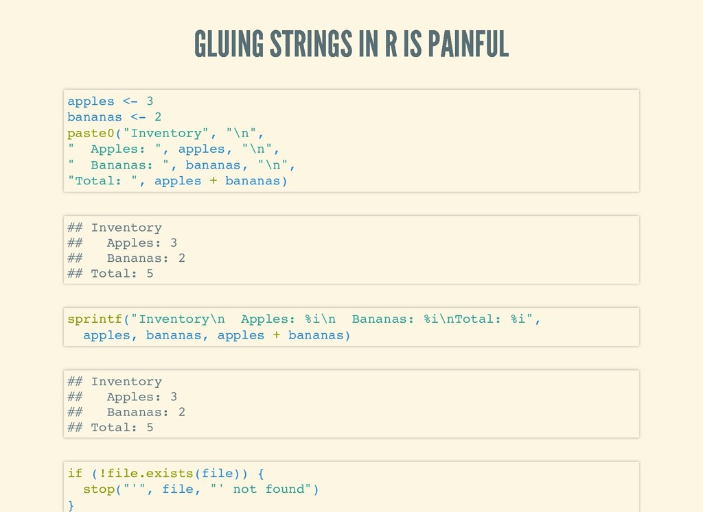 GLUING STRINGS IN R IS PAINFUL GLUING STRINGS I...
