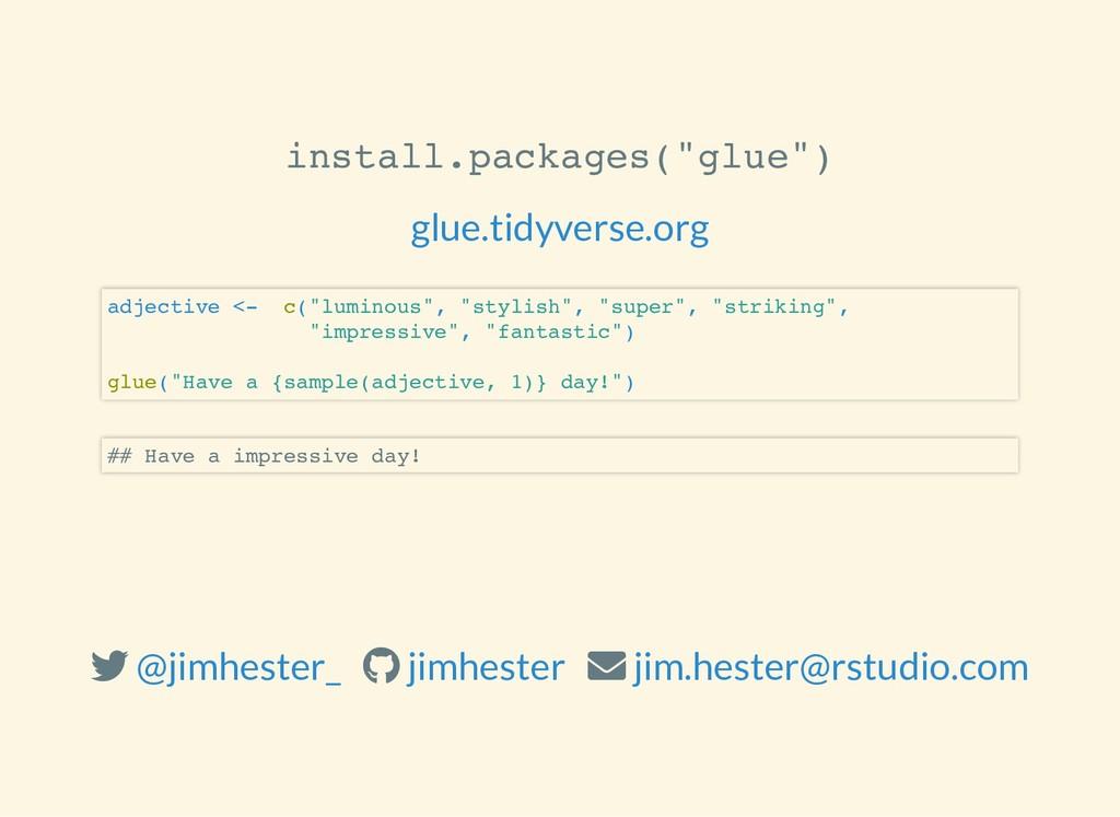 "install.packages(""glue"") glue.tidyverse.org adj..."