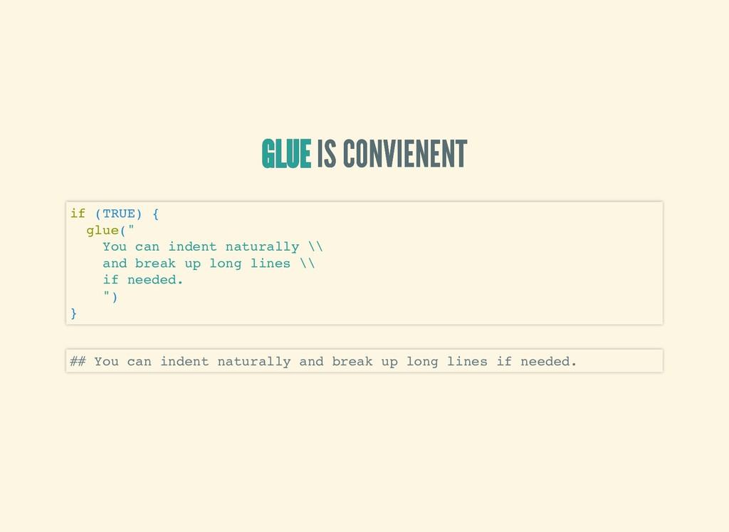 GLUE GLUE GLUE GLUE IS CONVIENENT IS CONVIENENT...