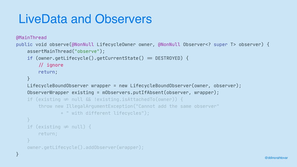 LiveData and Observers @MainThread  public void...