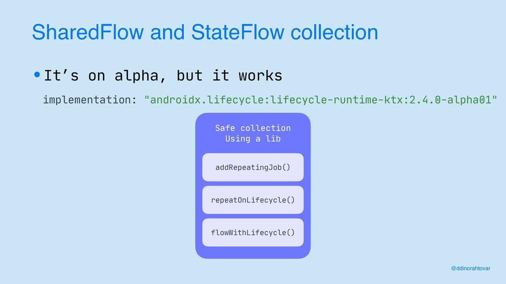 SharedFlow and StateFlow collection @ddinorahto...