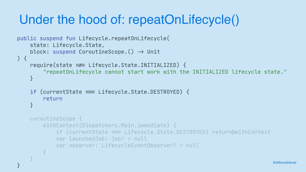 Under the hood of: repeatOnLifecycle() @ddinora...