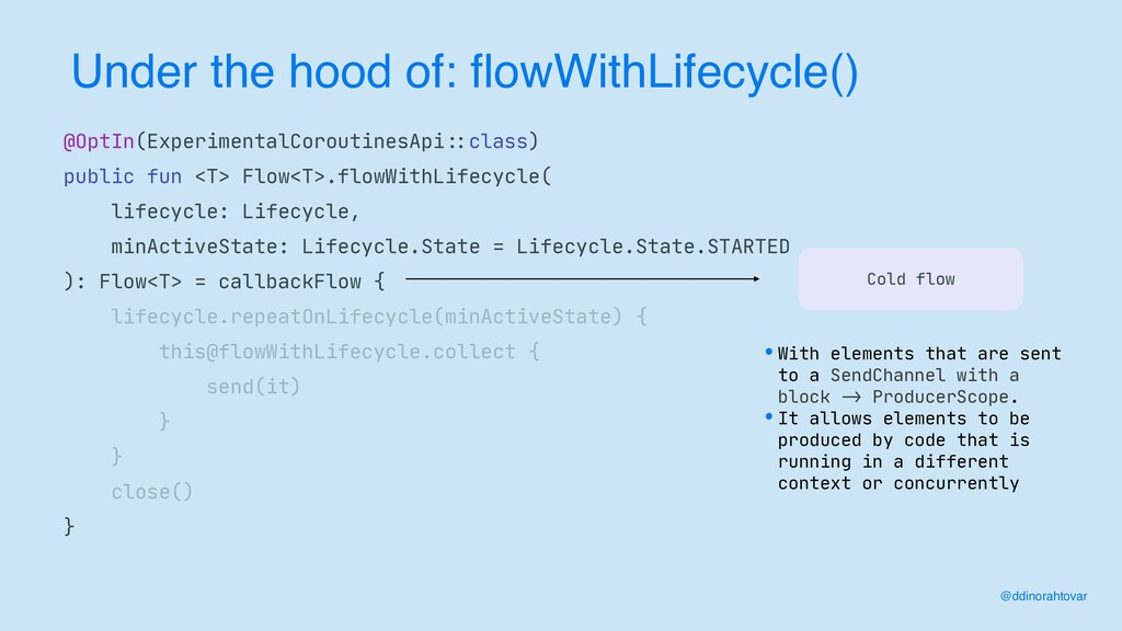 Under the hood of: flowWithLifecycle() @ddinora...