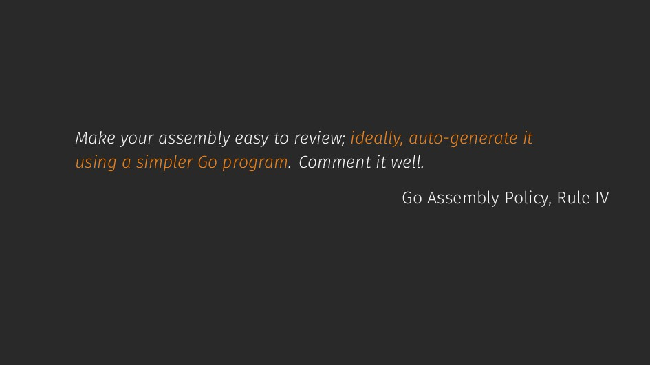Make your assembly easy to review; ideally, aut...